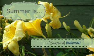 summer is burnout